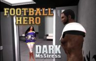 Football Hero (TG TF Animation) – Dark MsStress