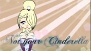 Not Your Cinderella TG