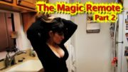 The Magic Remote part 2 (Body Switcher/Time Stop/Transformation)