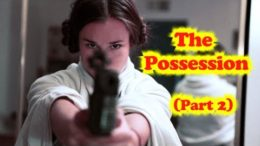 The Possession Part 2