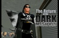 The Return of The Dark MsStress