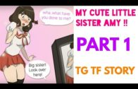 My Cute Little Sister Amy Part 1 – Tg Transformation Story | Male to Female Transformation | Tg Tf.