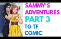 Sammy's Adventures Part 3 – Tg Transformation Story | Tg Tf | Male to Female Transformation.
