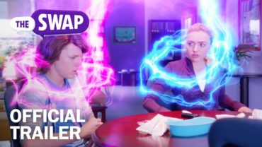 The Swap – Official Trailer – MarVista Entertainment