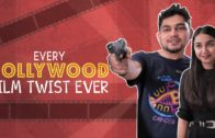 Every Bollywood Film Twist Ever ft. MostlySane | Bakkbenchers