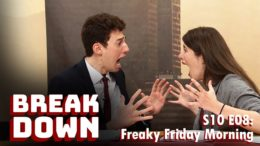 S10E08 – Freaky Friday Morning